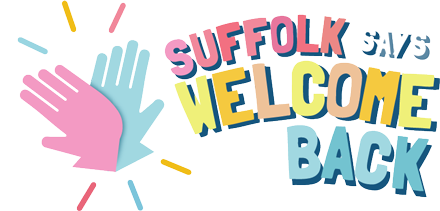 Suffolk Says ... WELCOME BACK!